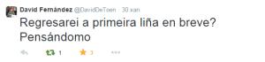 David Fernández Calviño anunciaba en Twitter que se replantexaba a volta, podería ser da man de Quin?